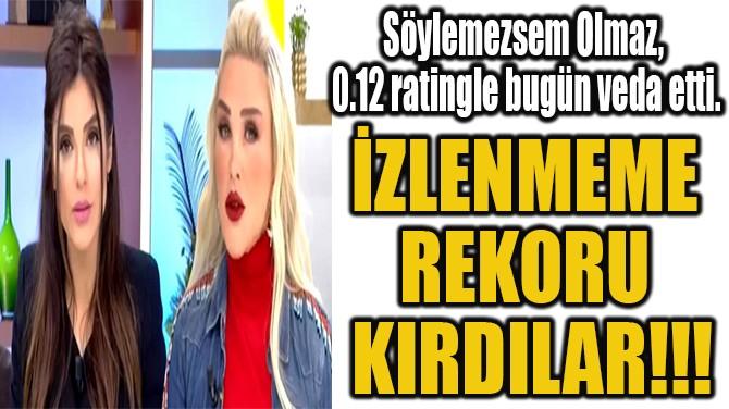 İZLENMEME  REKORU  KIRDILAR!!!