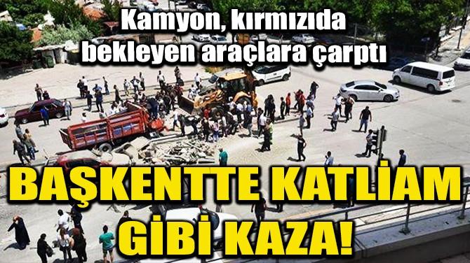 FRENİ BOŞALAN KAMYON, KIRMIZIDA BEKLEYEN ARAÇLARA ÇARPTI!