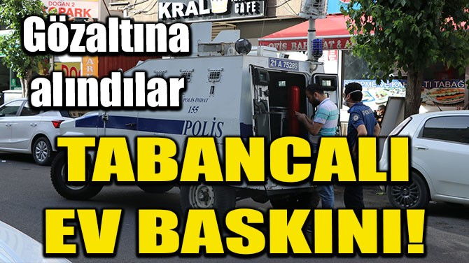 ALACAKLISINA TABANCAYLA GİTTİ, GÖZALTINA ALINDI!
