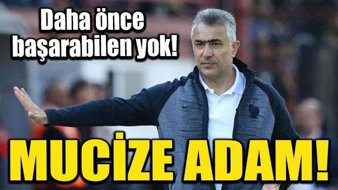 MUCİZE ADAM!