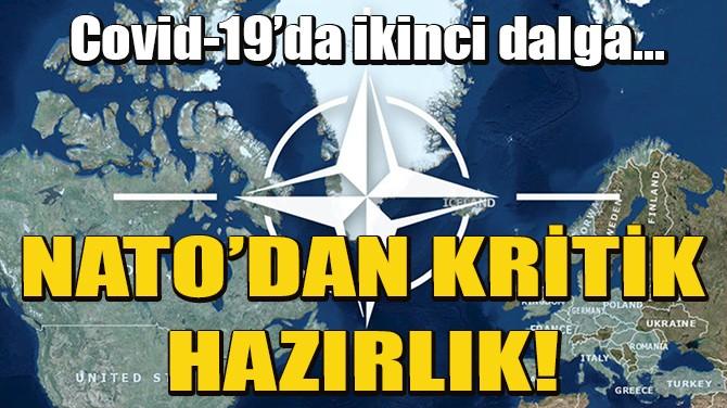 NATO, İKİNCİ COVID-19 DALGASINA HAZIRLIK YAPIYOR
