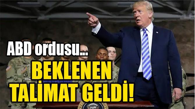 BEKLENEN  TALİMAT GELDİ!