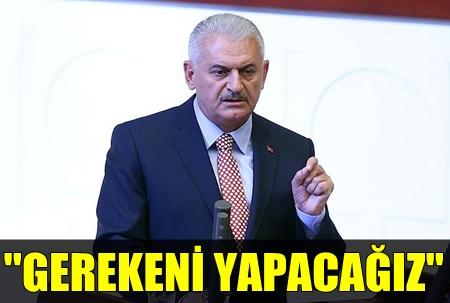 BAŞBAKAN BİNALİ YILDIRIM TBMM'NİN ÖNÜNDE ÇARPICI AÇIKLAMALARDA BULUNDU!..
