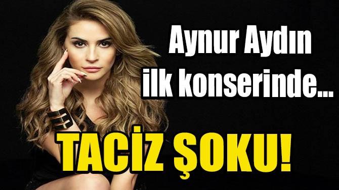 AYNUR AYDIN MAKEDONYA KONSERİNDE… TACİZ ŞOKU!