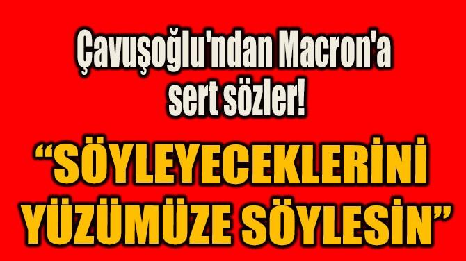 """""""SÖYLEYECEKLERİNİ  YÜZÜMÜZE SÖYLESİN"""""""