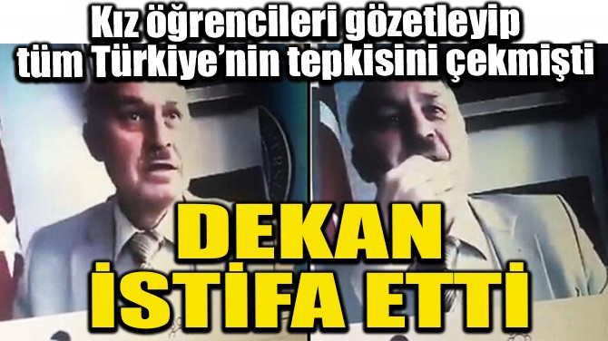 DEKAN İSTİFA ETTİ!