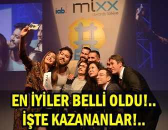 MIXX AWARDS TÜRKİYE ÖDÜLLERİ SAHİPLERİNİ BULDU!..