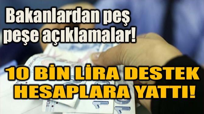 BAKANLARDAN PEŞ PEŞE AÇIKLAMALAR!
