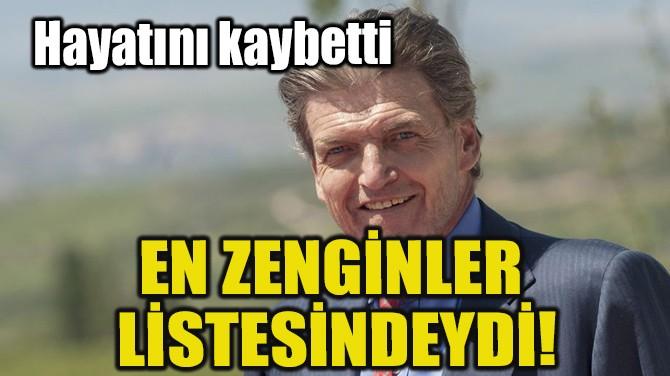 ROTHSCHİLD AİLESİNİN TEK VARİSİ HAYATINI KAYBETTİ!..
