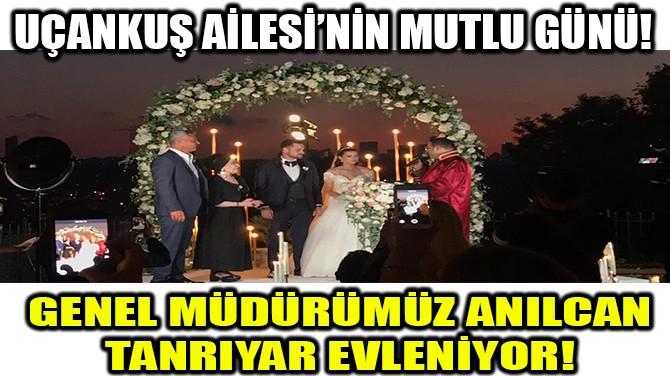 UÇANKUŞ AİLESİ'NİN MUTLU GÜNÜ!