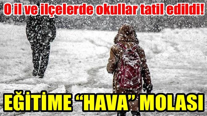 """EĞİTİME """"HAVA"""" MOLASI"""
