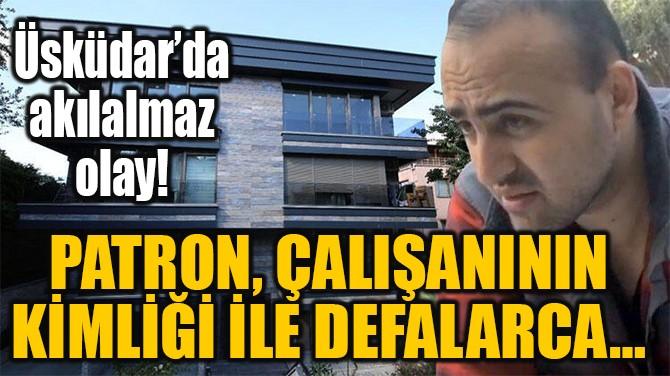 BÖYLESİ ŞEYTANIN  AKLINA GELMEZ!