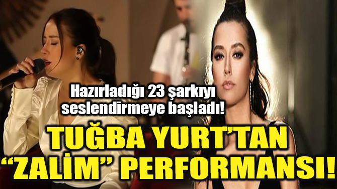 TUĞBA YURT'TAN AKUSTİK PERFORMANS!