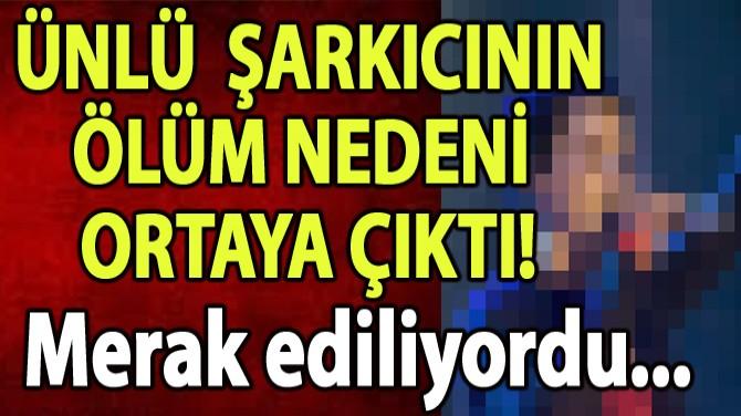 ÜNLÜ ROCK GRUBUNUN SOLİSTİNİN ÖLÜM NEDENİ BELLİ OLDU!