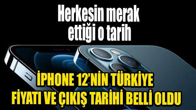 İPHONE 12 SERİSİNİN ÇIKIŞ TARİHİ VE FİYATLARI BELLİ OLDU