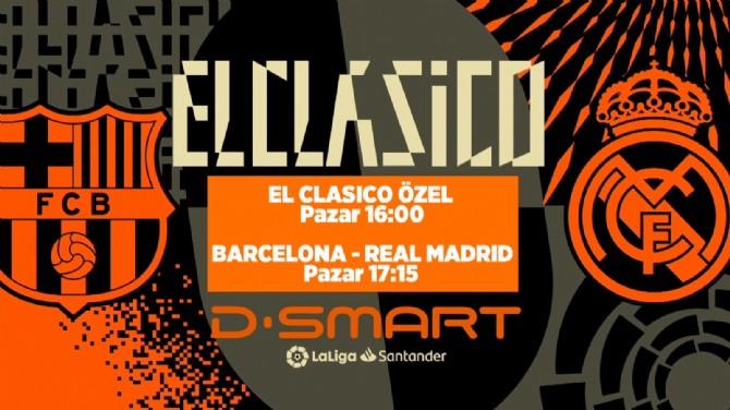 EL CLASICO CANLI YAYINLARLA  D-SMART VE D-SMART GO'DA!