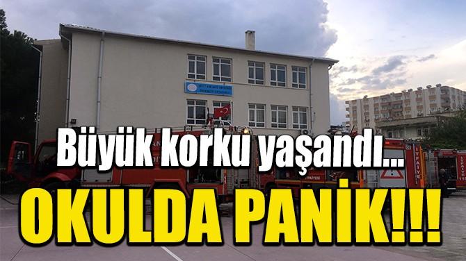 OKULDA PANİK!!!