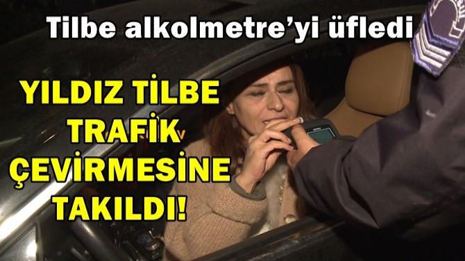 YILDIZ TİLBE TRAFİK ÇEVİRMESİNE TAKILDI!