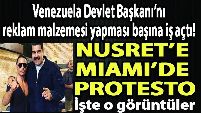 NUSRET'E MIAMI'DE PROTESTO!