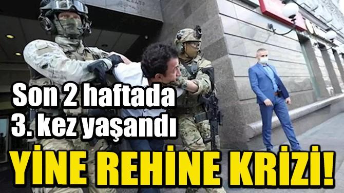 UKRAYNA'DA YİNE REHİNE KRİZİ!