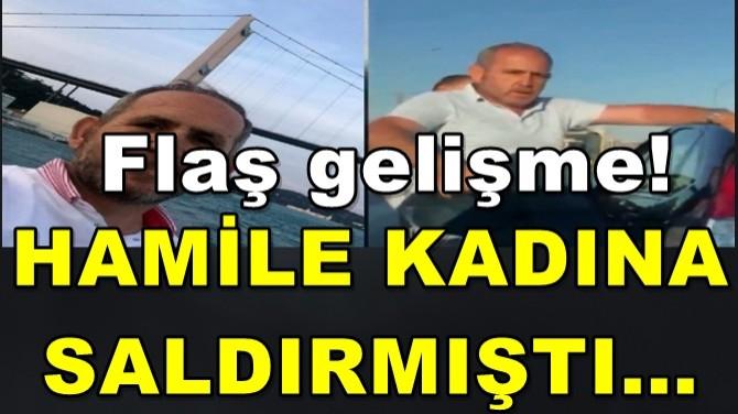 HAMİLE KADINA SALDIRANLARLA İLGİLİ FLAŞ GELİŞME!