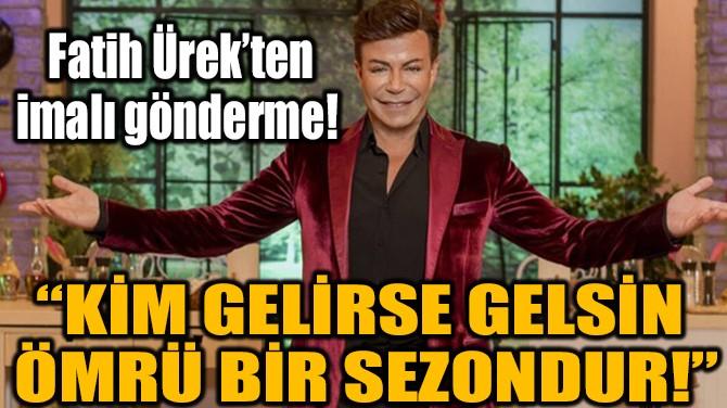 FATİH ÜREK'TEN DİKKAT ÇEKEN GÖNDERME!