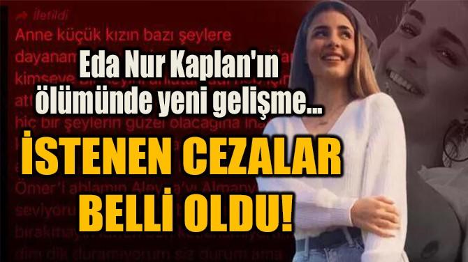 İSTENEN CEZALAR  BELLİ OLDU!