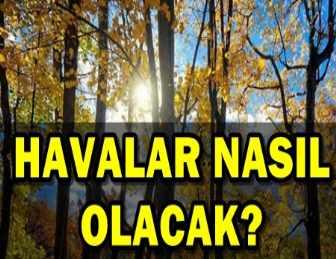 "METEOROLOJİ'DEN UYARI GELDİ: ""O TARİHLERE DİKKAT!"""