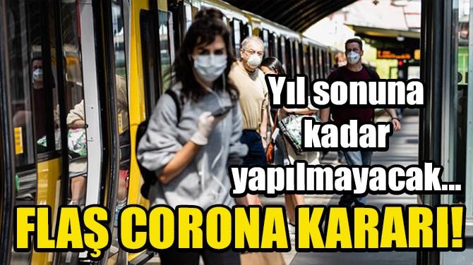 ALMANYA'DAN FLAŞ CORONA VİRÜS KARARI!
