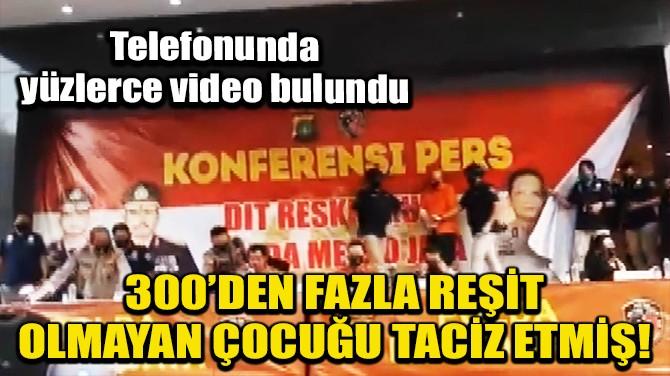 ENDONEZYA'DA SKANDAL! 300'DEN FAZLA REŞİT OLMAYAN ÇOCUĞA TACİZ!