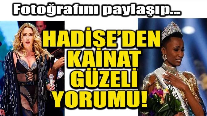 HADİSE'DEN KAİNAT GÜZELİ YORUMU!