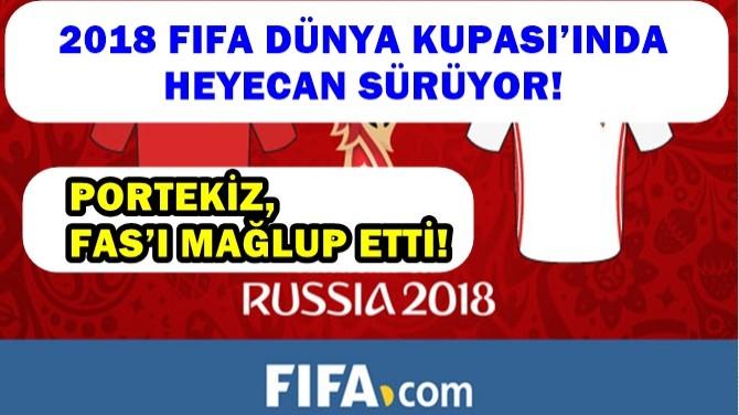 2018 FIFA DÜNYA KUPASI'NDA HEYECAN SÜRÜYOR!